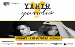 YURIDIA & YAHIR EN EL TROMPO, VIERNES 13 DE OCTUBRE A PARTIR DE LAS 8PM, TIJUANA B.C